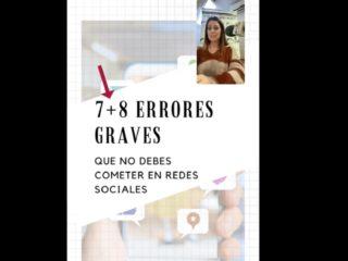 7+8 errores graves que no debes cometer en redes sociales